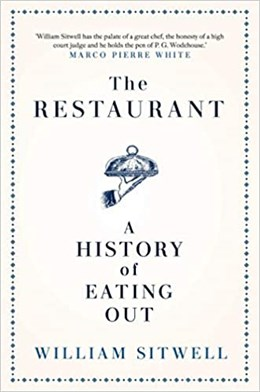Cover: The Restaurant - A history of eating out by William Sitwell